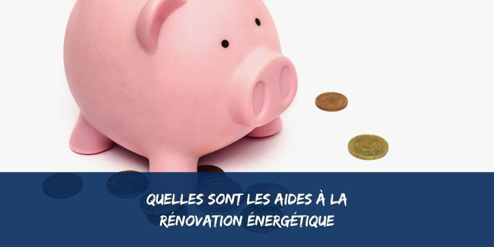 Liste des aides a la renovation énergétique